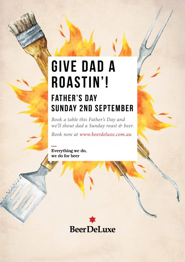 Give Dad A Roastin' - Fathers Day - Beer DeLuxe Albury