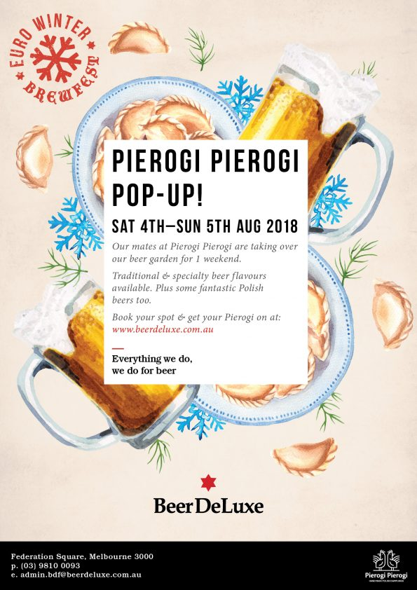 Pierogi Piergi Kitchen Takeover - Beer deLuxe Fed Square