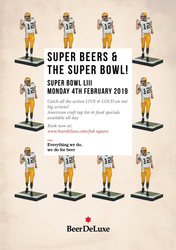 Super Bowl at Beer DeLuxe Fed Square